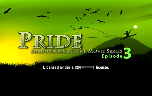 Pride - The Ultimate Shadowsong Shrine Movie Series, Episode 3